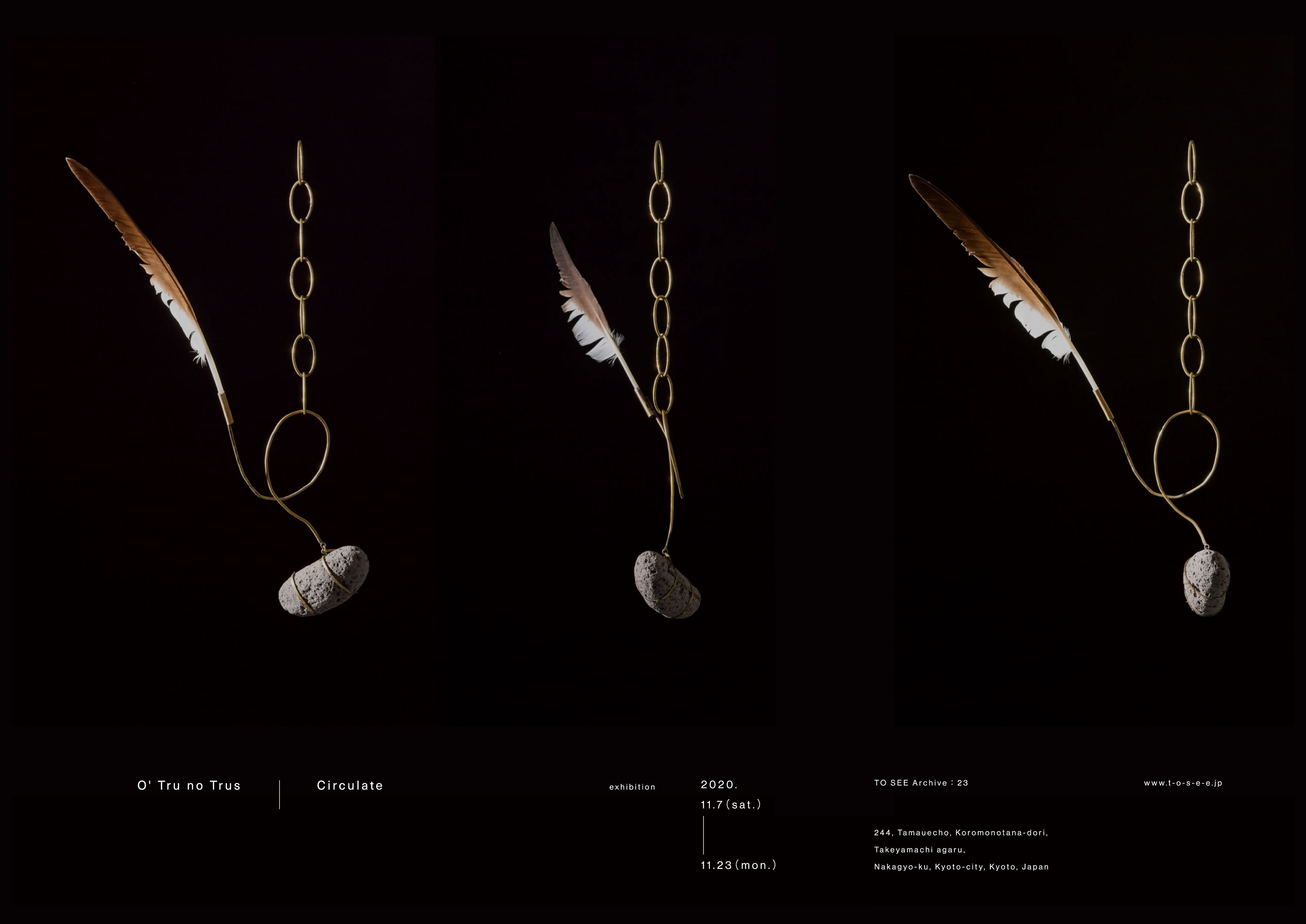 企画展《TO SEE Archive:23》 <br>O'Tru no Trus  Exhibition<br>『Circulate』